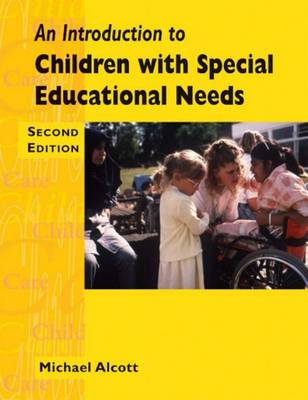 An Introduction to Children with Special Needs - Child care topic books (Paperback)