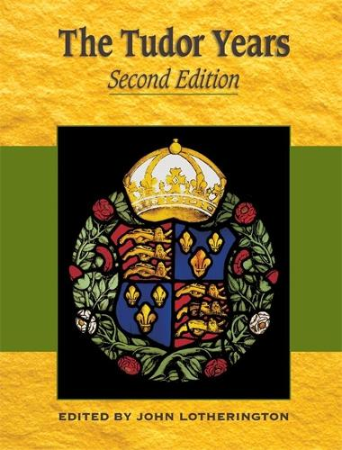 Tudor Years - Second Edition - Years Of (Paperback)