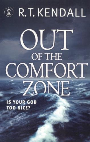 Out of the Comfort Zone: Is Your God Too Nice? (Paperback)