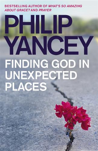 Finding God in Unexpected Places (Paperback)