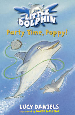 Party Time, Poppy! - Little Dolphin No. 2 (Paperback)