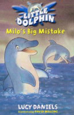 Milo's Big Mistake - Little Dolphin No. 3 (Paperback)