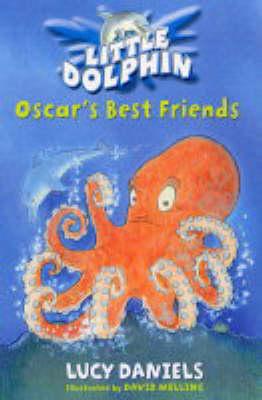 Oscar's Best Friends - Little Dolphin 4 (Paperback)
