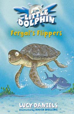 Fergal's Flippers - Little Dolphin v. 5 (Paperback)