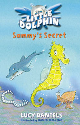 Sammy's Secret - Little Dolphin 6 (Paperback)