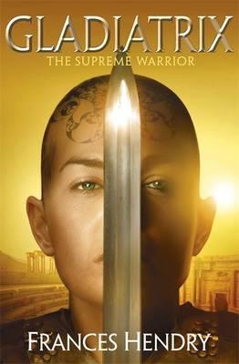 The Supreme Warrior - Gladiatrix (Paperback)