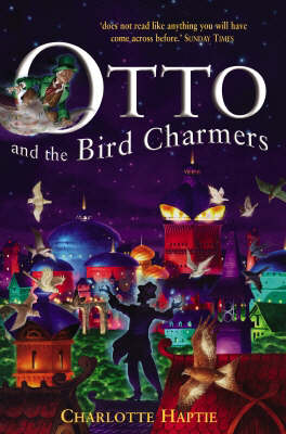 Otto and the Bird Charmers (Paperback)