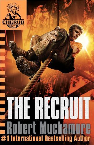 CHERUB: The Recruit: Book 1 - CHERUB (Paperback)