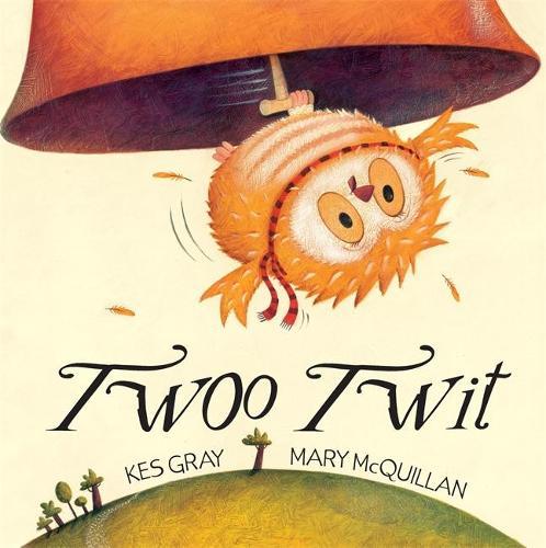 Twoo Twit (Paperback)