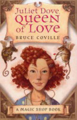Juliet Dove, Queen of Love - The Magic Shop No. 1 (Paperback)