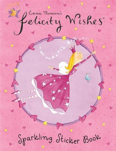 Felicity Wishes: Sparkling Sticker Book - Felicity Wishes (Paperback)
