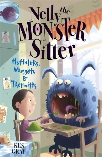 Nelly The Monster Sitter: Huffaluks, Muggots and Thermitts: Book 3 - Nelly the Monster Sitter (Paperback)