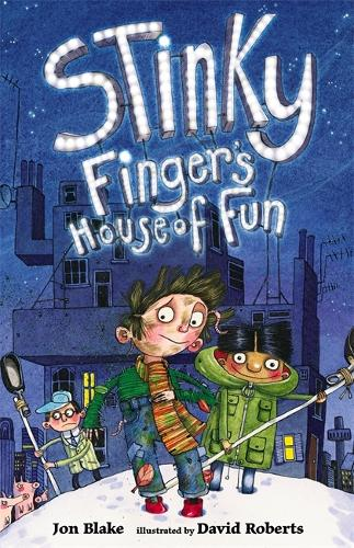 Stinky Finger: Stinky Finger's House of Fun - Stinky Finger (Paperback)