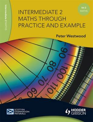 Intermediate 2 Maths Through Practice and Example - SEM (Paperback)