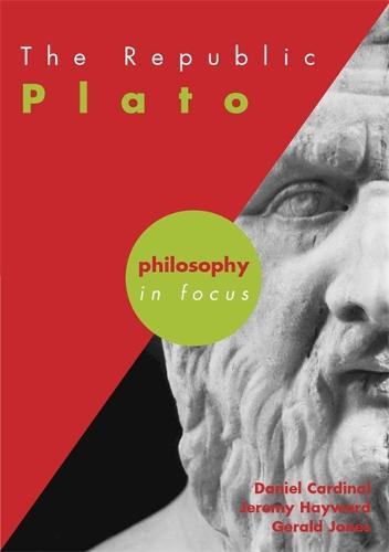 The Republic: Plato - Philosophy in Focus (Paperback)