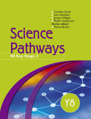 Science Pathways Y8: Pupil's Book: CCEA Key Stage 3 (Paperback)