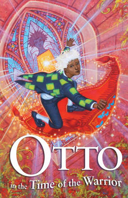 Otto in the Time of the Warrior (Paperback)