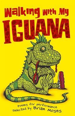 Walking with My Iguana (Paperback)