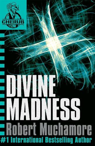 CHERUB: Divine Madness: Book 5 - CHERUB (Paperback)