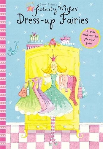 Felicity Wishes: Dress-Up Fairies - Felicity Wishes (Paperback)