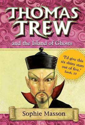 Thomas Trew and the Island of Ghosts - Thomas Trew 6 (Paperback)