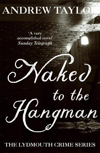 Naked to the Hangman: The Lydmouth Crime Series Book 8 (Paperback)