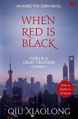 When Red is Black: Inspector Chen 3 - As heard on Radio 4 (Paperback)