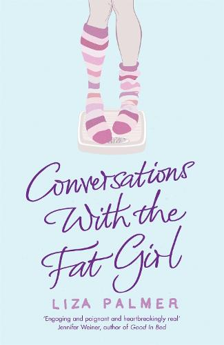 Conversations With The Fat Girl (Paperback)