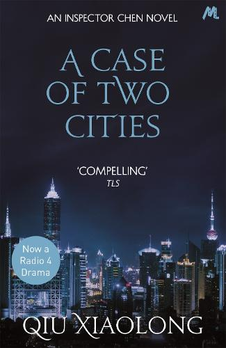 A Case of Two Cities: Inspector Chen 4 - As heard on Radio 4 (Paperback)