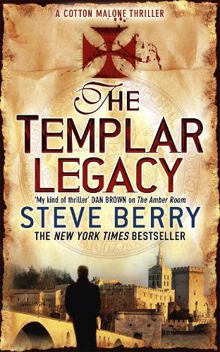 The Templar Legacy: Book 1 - Cotton Malone (Paperback)