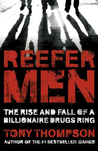 Reefer Men: The Rise and Fall of a Billionaire Drug Ring (Paperback)