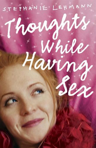 Thoughts While Having Sex (Paperback)