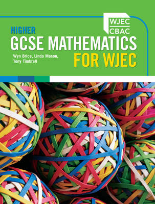 Higher GCSE Mathematics for WJEC Two-tier (Paperback)