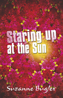 Staring Up at the Sun (Paperback)