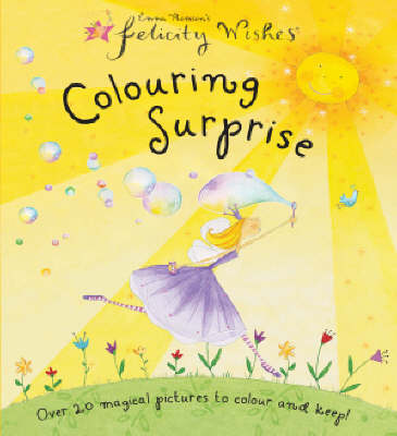 Felicity Wishes Colouring Surprise (Paperback)
