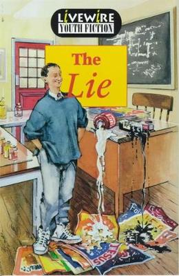 Livewire Youth Fiction: The Lie - Livewire Youth Fiction (Paperback)