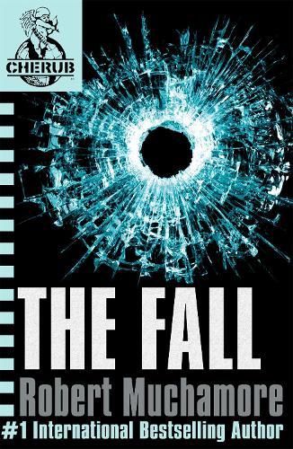 CHERUB: The Fall: Book 7 - CHERUB (Paperback)