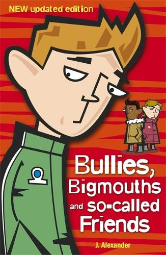 Bullies, Bigmouths and So-Called Friends (Paperback)