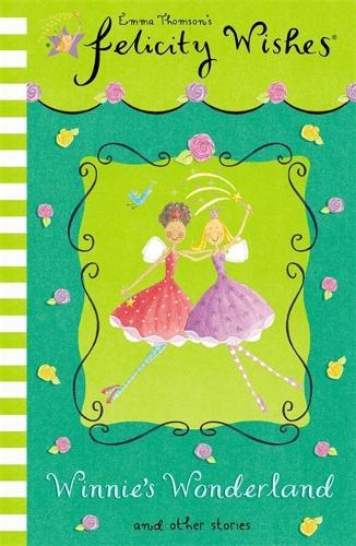Felicity Wishes: Winnie's Wonderland - Felicity Wishes (Paperback)