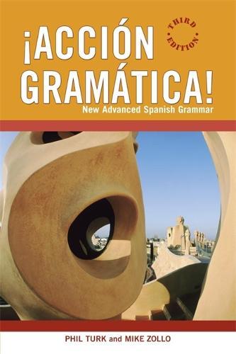 !Accion Gramatica!: New Advanced Spanish Grammar (Paperback)
