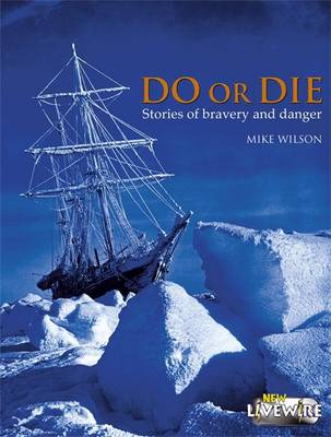Do or Die - Livewire Non Fiction (Paperback)