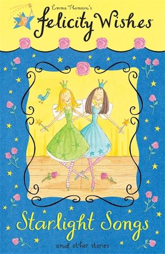 Felicity Wishes: Starlight Songs - Felicity Wishes (Paperback)