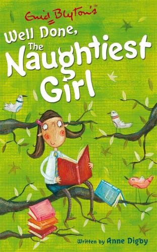 The Naughtiest Girl: Well Done, The Naughtiest Girl: Book 8 - The Naughtiest Girl (Paperback)