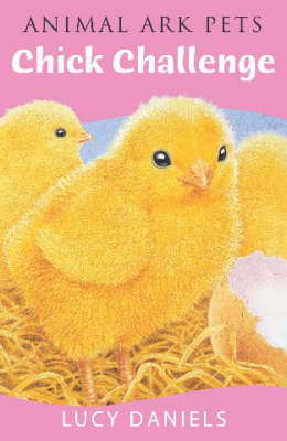 Chick Challenge - Animal Ark Pets No. 16 (Paperback)