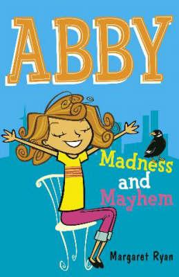 Madness and Mayhem - Abby No. 2 (Paperback)