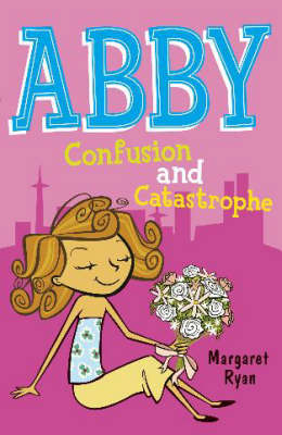 Confusion and Catastrophe - Abby No. 3 (Paperback)