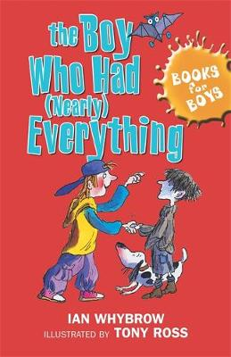 The Boy Who Had (Nearly) Everything: Book 6 - Books for Boys (Paperback)