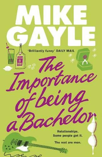 The Importance of Being a Bachelor (Hardback)