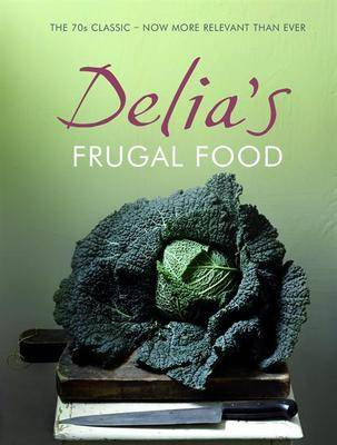 Delia's Frugal Food (Hardback)