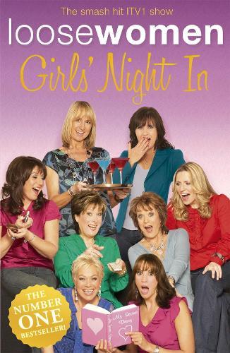 LOOSE WOMEN Girls' Night In (Paperback)